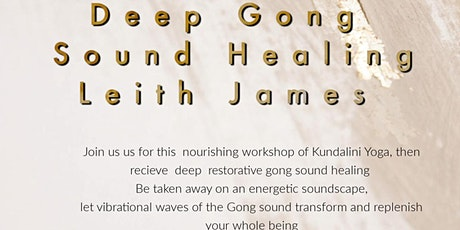 Kundalini Yoga, Meditation & Deep Sound Healing Gong Bath tickets