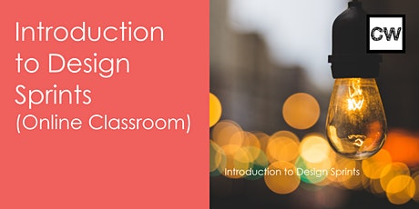 Introduction to Design Sprints (Online Classroom) tickets