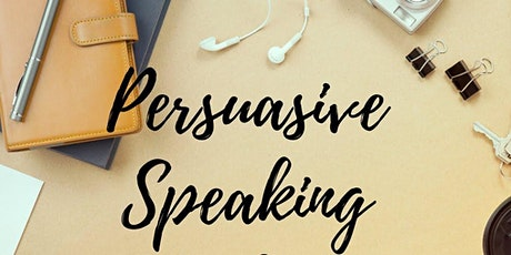 Speaking Persuasively  1 tickets