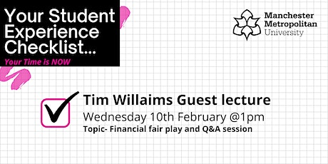 Your Student Experience Checklist- Tim Williams Guest lecture tickets