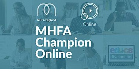 MHFA Champion Online tickets