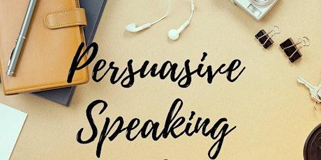 Speaking Persuasively  2 tickets