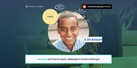 Live Chat with Atlassian Sr Product Manager tickets