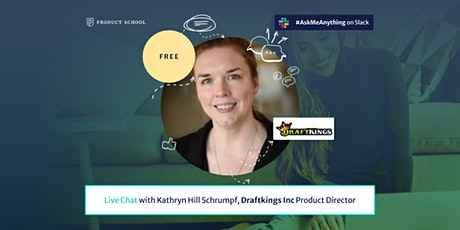 Live Chat with Draftkings Inc Product Director tickets