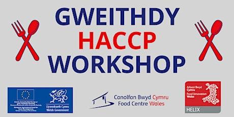 Gweithdy HACCP Workshop tickets