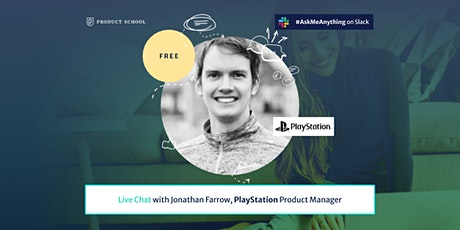 Live Chat with PlayStation Product Manager tickets