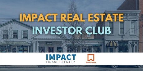 Impact Real Estate Investor Club tickets