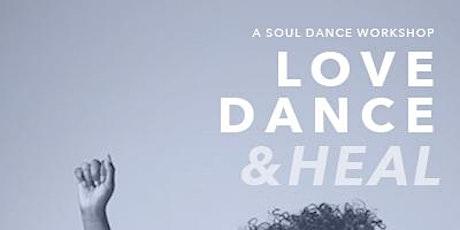 Love Dance Heal tickets
