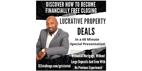 How To Become Financially Free Closing Property Deals tickets