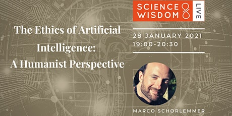 The Ethics of Artificial Intelligence: A Humanist Perspective tickets