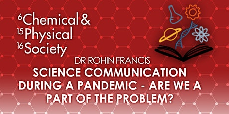 Science Communication During a Pandemic: Are We Part of the Problem? tickets