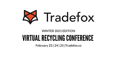 TRADEFOX VIRTUAL CONFERENCE 23rd, 24th and 25th FEBRUARY 2021 tickets