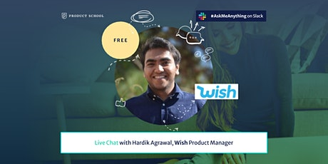 Live Chat with Wish Product Manager tickets