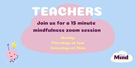 FREE Guided Mindfulness Session For Teachers and School Staff tickets
