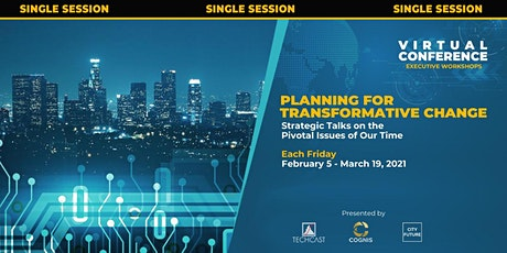 Planning for Transformative Change (SINGLE SESSIONS) tickets