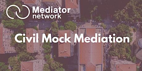 Civil Mock Mediation tickets