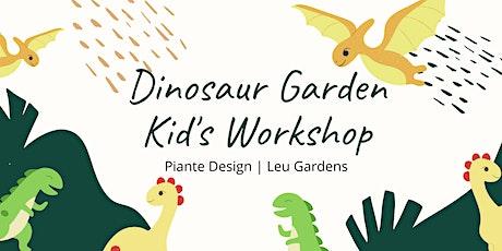 Kid's Dinosaur Garden Workshop - Zoom Virtual Workshop tickets