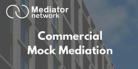 Commercial Mock Mediation tickets