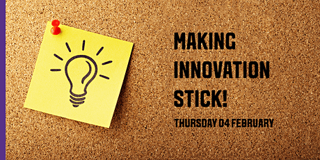 Making Innovation Stick! tickets