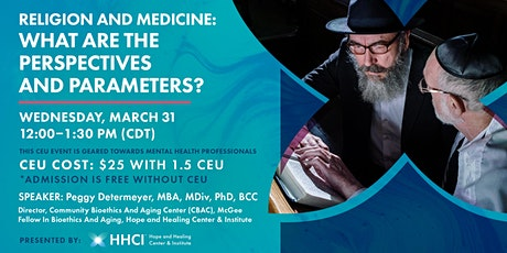 Religion and Medicine: What Are the Perspectives and Parameters? - CEU tickets
