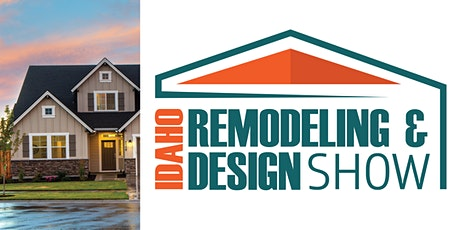 Idaho Remodeling & Design Show tickets