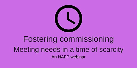 Fostering commissioning - meeting needs in a time of scarcity tickets