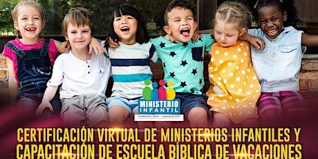 Certificación de Ministerios Infantiles y Escuela Bíblica de Vacaciones entradas