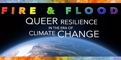 Option Green Virtual Film Fesitval: Fire + Flood: Queer Resilience... tickets