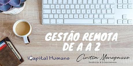 Formação em Gestão Remota de A a Z - Janeiro bilhetes