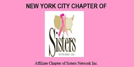 NYC Chapter Sisters Network - Breast Cancer tickets