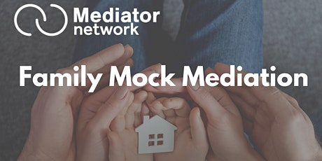 Family Mock Mediation tickets