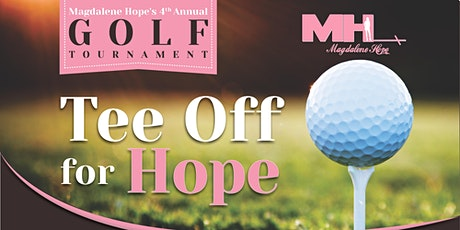 Magdalene Hope's 4th Annual 'Tee Off For Hope' Golf Tournament tickets