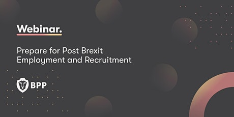 Prepare for post Brexit employment and recruitment tickets