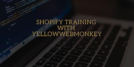 Shopify Training with YellowWebMonkey tickets