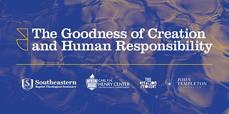 The Goodness of Creation and Human Responsibility tickets