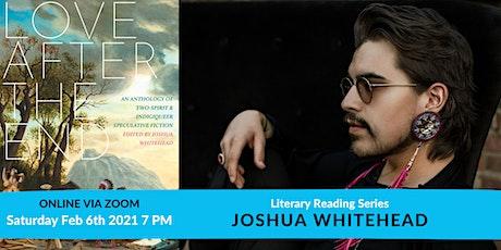 Literary Reading Series: Joshua Whitehead tickets