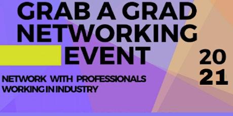 Grab A Grad Networking Event 2021 biglietti