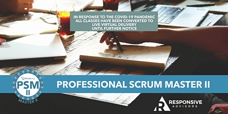 2-Day 9am-5pm Professional Scrum Master  II (PSM II) - Pacific Time Zone tickets