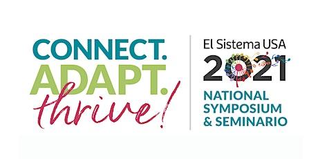 2021 El Sistema USA Virtual National Symposium & Seminario tickets