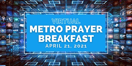 Virtual Metro Prayer Breakfast tickets