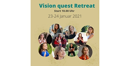 Vision Quest Retreat - erkenne deine Vision Tickets