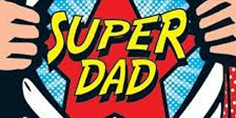 Super Dads Super Kids tickets