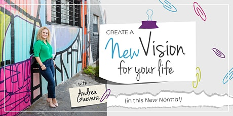 Create a New Vision for Your Life tickets
