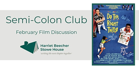 Do the Right Thing Film Discussion (Feb Semi-Colon Club) tickets