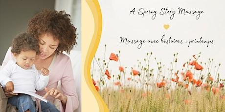 A Spring Story Massage / Massage avec histoires : printemps billets