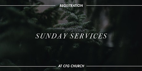 CFG Sunday Service | 11AM tickets