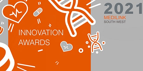 2021 Medilink South West Innovation Awards tickets