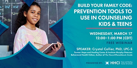 Build Your Family Code: Prevention Tools to Use in Counseling Kids & Teens tickets
