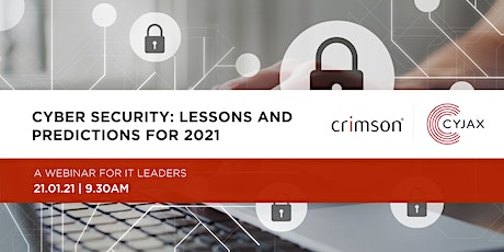 Cyber Security:  Lessons and predictions for 2021 tickets