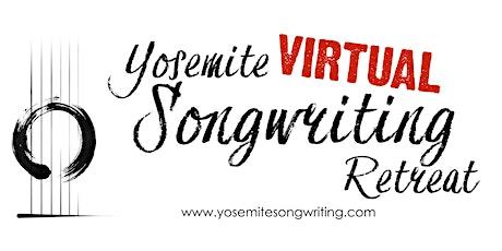 Yosemite Virtual Songwriting Retreat 2021 tickets